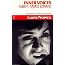 [(Inner Voices / Albert Names Edward)] [ By (author) Louis Nowra, By (author) Sarah de Jong ] [October, 1983]