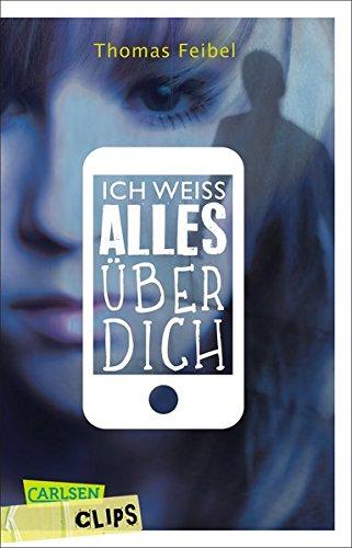 Buchseite und Rezensionen zu 'Carlsen Clips: Ich weiß alles über dich' von Thomas Feibel