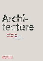 Architecture : méthode et vocabulaire