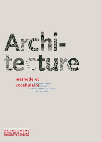 Architecture : méthode et vocabulaire par Collectif