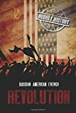 Revolution: Russian, American, French