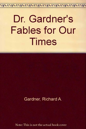 dr-gardners-fables-for-our-times