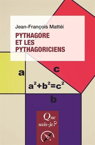 Pythagore et les pythagoriciens par Jean-François Mattei