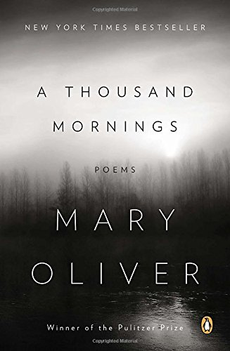A Thousand Mornings: Poems