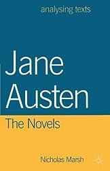 Jane Austen: The Novels (Analysing Texts)
