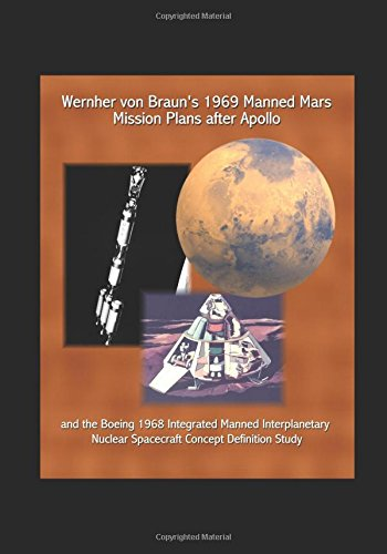 wernher-von-brauns-1969-manned-mars-mission-plans-after-apollo-and-the-boeing-1968-integrated-manned