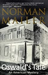 Oswald's Tale: An American Mystery by Norman Mailer (1996-10-03)