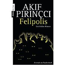 Felipolis: Ein Felidae-Roman