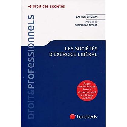 Les sociétés d'exercices libéral: A jour des lois Macron, Santé et du décret relatif à la biologie médicale.