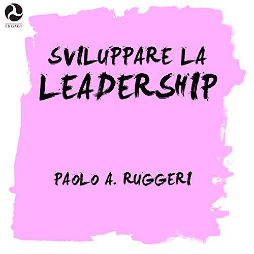 Sviluppare la leadership  Audiolibri