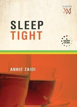 Sleep Tight by [Zaidi, Annie]