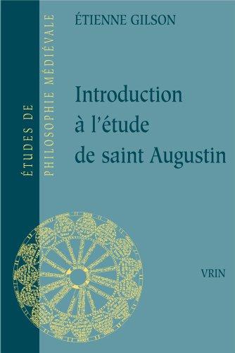 Introduction à l'étude de saint Augustin par Etienne Gilson