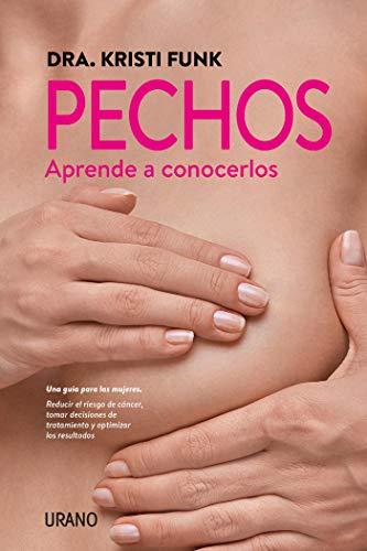 Pechos (Crecimiento personal) (Spanish Edition)