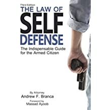 The Law of Self Defense, 3rd Edition (English Edition)