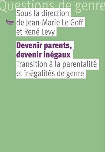 Devenir parents, devenir inégaux : Transitions à la parentalité et inégalités de genre
