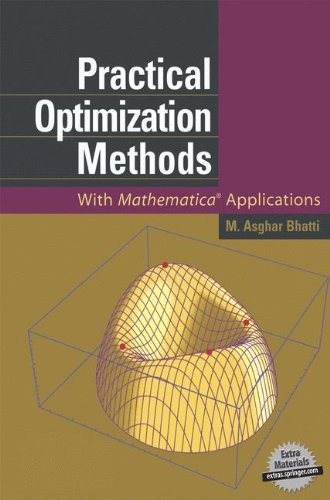 Practical Optimization Methods: With Mathematica(r) Applications