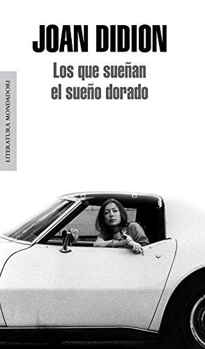 Los Que Sueñan El Sueño Dorado (Literatura Random House)