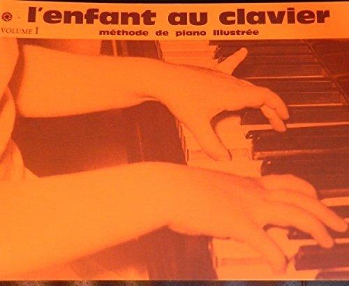 L'enfant au clavier Volume 1