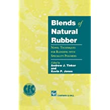 Blends of Natural Rubber: Novel Techniques for Blending with Specialty Polymers
