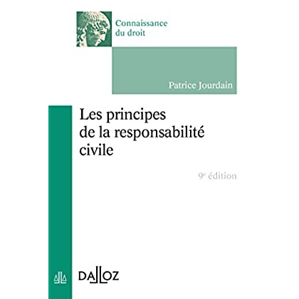 Les principes de la responsabilité civile - 9e éd.