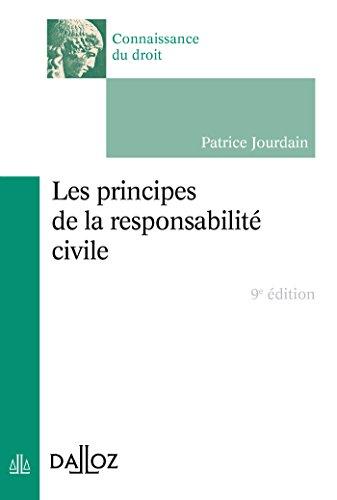 Les principes de la responsabilité civile - 9e éd. par Patrice Jourdain