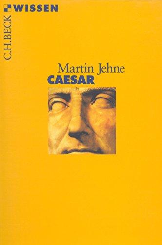 Caesar (Beck'sche Reihe 2044)