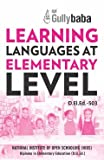 D.El.Ed.503 Learning Languages at Elementary Level (NIOS Help book for D.El.Ed.-503 in English Medium)