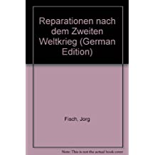 Reparationen nach dem Zweiten Weltkrieg