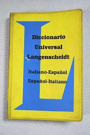 Diccionario Universal Langenscheidt, Italiano-Español Español-Italiano