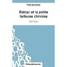 Balzac et la petite tailleuse chinoise : Analyse complète de l'oeuvre
