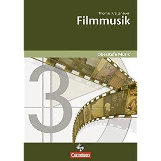 Oberstufe Musik: Filmmusik: Arbeitsheft