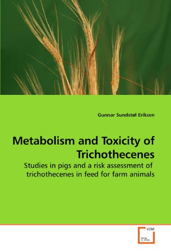 Metabolism and Toxicity of Trichothecenes