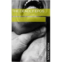 The Deadly EPOS (Excerpts From Special Treatment & Other Stories Book 4)