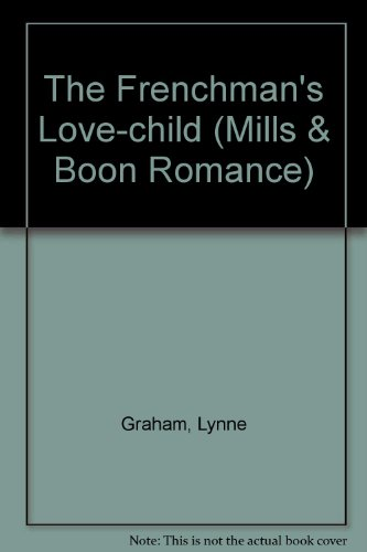 The Frenchman's Love-child (Mills & Boon Romance)