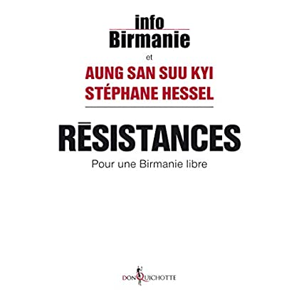 Résistances. Pour une Birmanie libre (NON FICTION)
