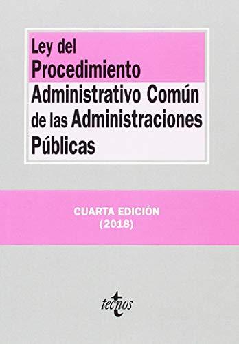 Ley del Procedimiento Administrativo Común de las Administraciones Públicas (Derecho - Biblioteca De Textos Legales) por Editorial Tecnos