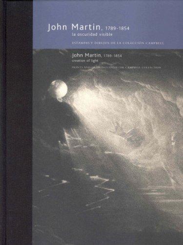John Martín, 1789-1854 : la oscuridad visible (cat.exposicion) (esp-ing)