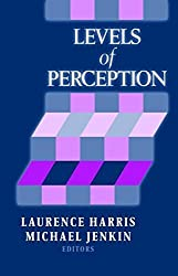 Levels of Perception by L. R. Harris (2003-01-27)
