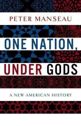 A New American History One Nation, Under Gods (Hardback) - Common
