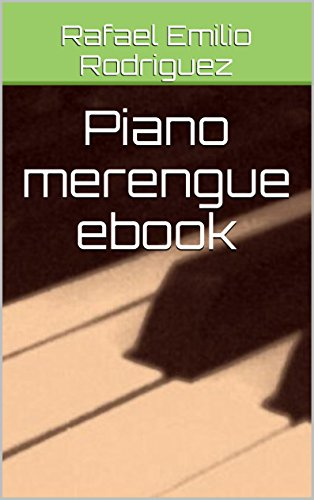 Piano merengue ebook por Rafael Emilio Rodriguez