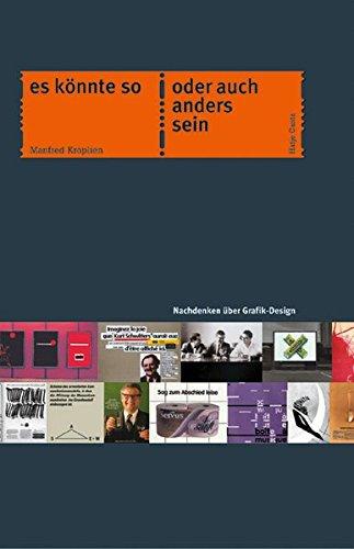 Es könnte so oder auch anders sein: Nachdenken über Grafik-Design Buch-Cover