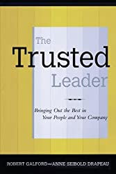 The Trusted Leader by Robert M. Galford (2011-04-02)