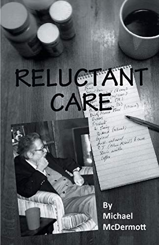 Reluctant Care