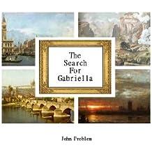 The Search for Gabriella