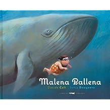 Malena ballena (Álbumes ilustrados)