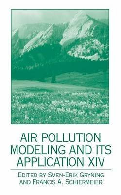 [(Air Pollution Modeling and its Application XIV)] [Edited by Sven-Erik Gryning ] published on (November, 2013)