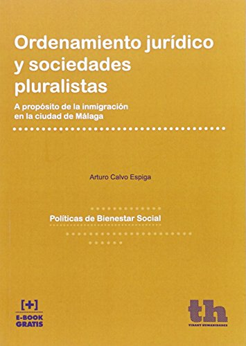 Ordenamiento Jurídico y Sociedades Pluralistas (Políticas de Bienestar Social)