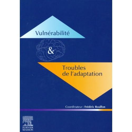 Vulnérabilité troubles adaptation