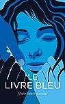 Le livre bleu : Roman par Fournier