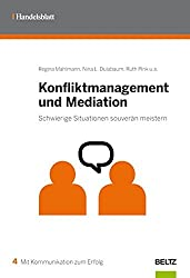 Konfliktmanagement und Mediation: Schwierige Situationen souverän meistern